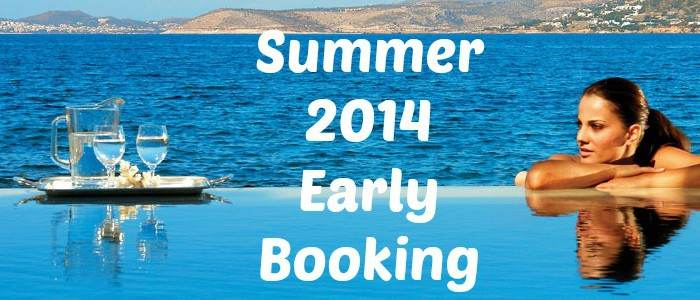 EARLY BOOKING SUMMER 2014